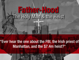 The incredible story of how the FBI chased an Irish priest over a $7.4m New York heist
