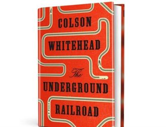 October's Book of the Month: 'The Underground Railroad' by Colson Whitehead
