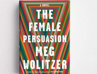 'The Female Persuasion' with Meg Wolitzer