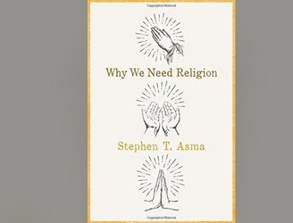 Why We Need Religion with Stephen Asma