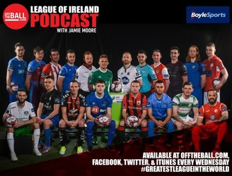 Off The Ball's League Of Ireland Podcast - Episode 36